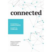 Connected Puterea surprinzătoare a rețelelor sociale și felul în care ne modelează viața
