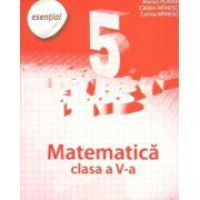 Esential. Matematica clasa a V-a. Partea I
