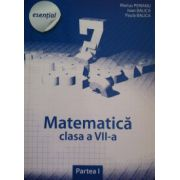 Esential matematica clasa a VII-a. Partea a I-a