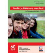 Limba si literatura romana - Teste pentru Evaluarea nationala 2016- 60 Teste