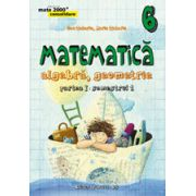 MATEMATICA. ALGEBRA, GEOMETRIE. CLASA A VI-A. CONSOLIDARE. PARTEA I