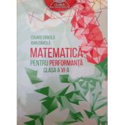Matematica pentru performanta, clasa a VI-a (Clubul Matematicienilor)