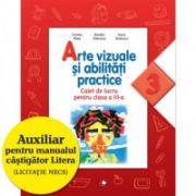 Arte vizuale și abilități practice (Caiet de lucru. Clasa a III-a)