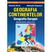 Geografia continentelor. Geografia Europei. Manual pentru clasa a VI-a