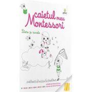 Litere şi sunete - Caietul meu Montessori