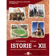 Istorie - clasa a XII-a. Manual pentru ciclul superior al liceului - toate filierele, profilurile si specializarile