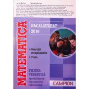 Bacalaureat Matematica 2016, filiera teoretica, specializarea Matematica-Informatica. Exercitii recapitulative. Teste