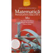 Matematica, manual clasa a XII- a M 2 ( Dumitru Savulescu