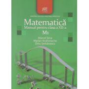 Matematica M1. Manual pentru clasa a XII-a ( Marcel Tena)