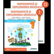 Matematică şi explorarea mediului. Caietul elevului pentru clasa I