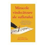 Miracole vindecătoare ale sufletului