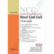 Noul Cod civil si 9 legi uzuale. Actualizat 25 septembrie 2015