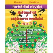 Portofoliul elevului. Matematică și explorarea mediului. Clasa I. Semestrul I