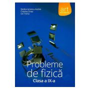 Probleme de FIZICA pentru clasa a IX-a