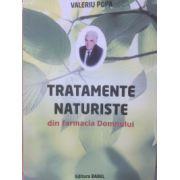 Tratamente naturiste din farmacia Domnului ( Valeriu Popa)