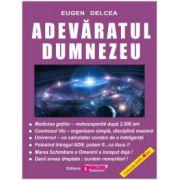 Adevăratul Dumnezeu Eugen Delcea