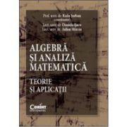 Algebră şi analiză matematică. Teorie şi aplicaţii ( Radu Serban)