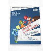Comunicare in Limba Franceza - Limba moderna 1, clasa I semestul I (Contine editia digitala)
