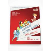 Comunicare in Limba Franceza - Limba moderna 1, clasa I semestul al II-lea (Contine editia digitala)
