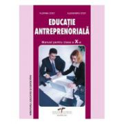 Educatie Antreprenoriala. Manual clasa a X- a