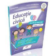 Educatie civica. Teorie si exercitii, pentru clasa a III-a
