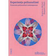 Experienta psihanalizei - Panorama psihanalizei contemporane