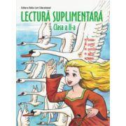Lectura suplimentara - Clasa a II-a. Basme, povesti, povestiri, poezii, fabule