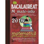 Bacalaureat Matematica 2016 M_mate-info-ghid de pregatire pentru examen