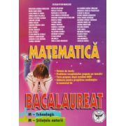 Matematica Bacalaureat - M-Tehnologic, M-Stiintele naturii