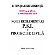 Noile Reglementari PSI si Protectie Civila (Actualizare 9 Noiembrie 2015)