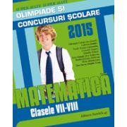 MATEMATICA. OLIMPIADE SI CONCURSURI SCOLARE 2015. CLASELE VII-VIII