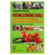 Previne si Invinge Boala cu Plante Medicinale Imunitare si Adaptogene