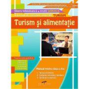 TURISM ŞI ALIMENTAŢIE. Manual pentru clasa a X-a. Domeniul de pregatire in TURISM
