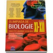 Olimpiada de Biologie: Clasele 11-12. Subiecte si bareme 2010-2013 (faza judeteana si nationala)