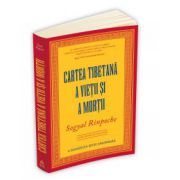 Cartea tibetana a vietii si a mortii. A douasprezecea editie aniversara