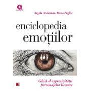 ENCICLOPEDIA EMOTIILOR. GHID AL EXPRESIVITATII PERSONAJELOR LITERARE