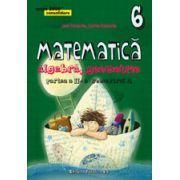 MATEMATICA. ALGEBRA, GEOMETRIE. CLASA A VI-A. CONSOLIDARE. PARTEA A II-A, SEMESTRUL 2 - 2016