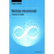 Meditatia interpersonala. Trezirea in relatie