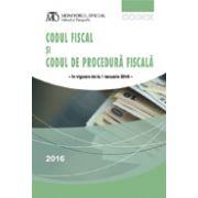 Codul fiscal și codul de procedură fiscală, ediția ianuarie 2016