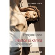 Hristos si karma - Spre reconciliere?