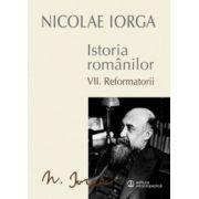 ISTORIA ROMANILOR (VII. REFORMATORII)