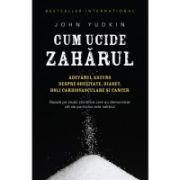 Cum ucide zahărul