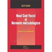 Noul Cod fiscal si normele metodologice. Editie ianuarie 2016