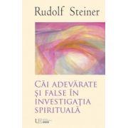 Cai Adevarate si False in Investigatia Spirituala