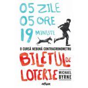 Biletul de loterie - Michael Byrne