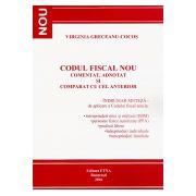 Codul Fiscal Nou - comentat, adnotat si comparat cu cel anterior - Ianuarie 2016