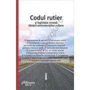 Codul rutier si legislatia conexa. Ghidul contraventiilor rutiere. Februarie 2016