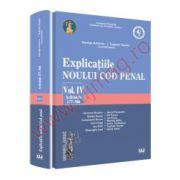 Explicatiile noului Cod penal. Vol. IV. Art. 257-366