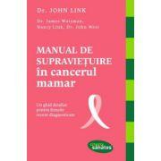 Manual de supravieţuire în cancerul mamar. Un ghid detaliat pentru femeile recent diagnosticate