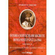 Istoria serviciilor secrete romanesti pana la 1944, vol. II - De la Stefan cel Mare la Mihai Viteazul